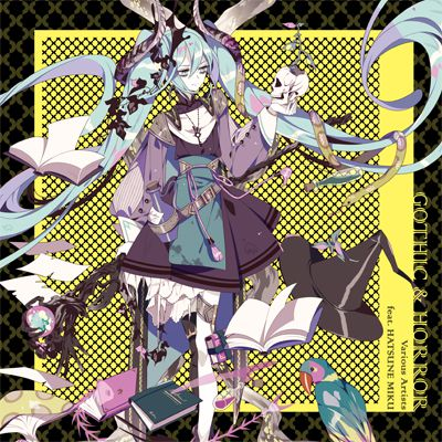 GOTHIC & HORROR Varios Artists feat.HATSUNE MIKU
